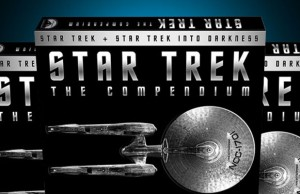 'Star Trek: The Compendium' To Include 'Star Trek' (2009), 'Into Darkness' & Tons of Bonus Features