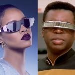 Rihanna's New Sunglasses Line Inspired By TNG's Geordi LaForge