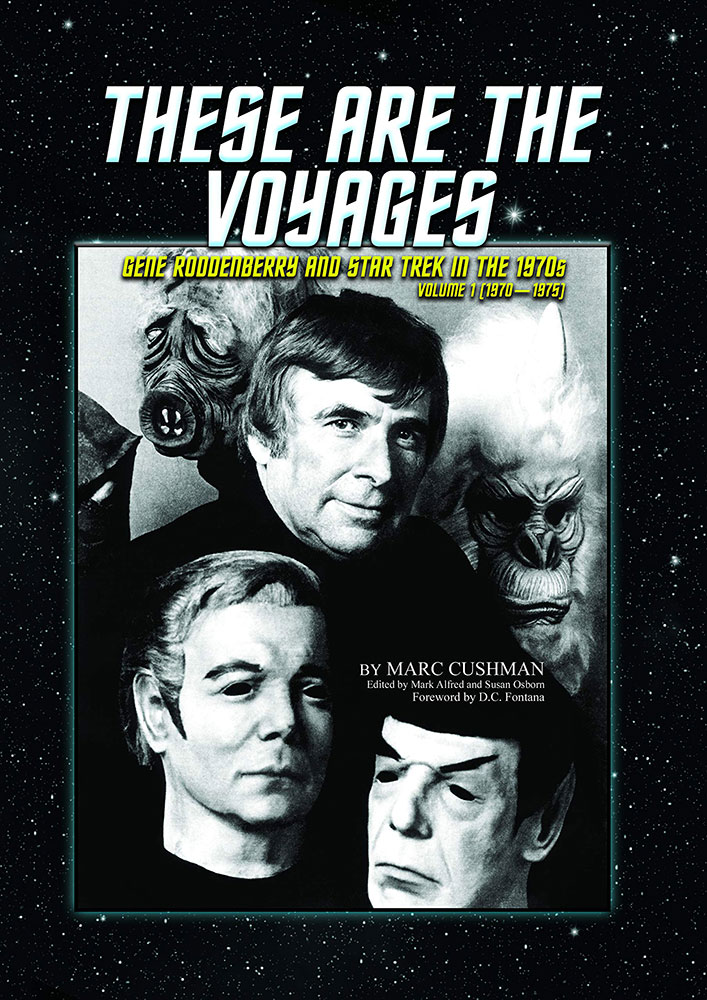 """These Are the Voyages: Gene Roddenberry and Star Trek in the 1970s"" front cover"
