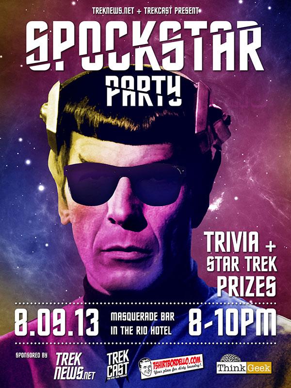 Spockstar Party 2013 presented by Treknews.net & Trekcast
