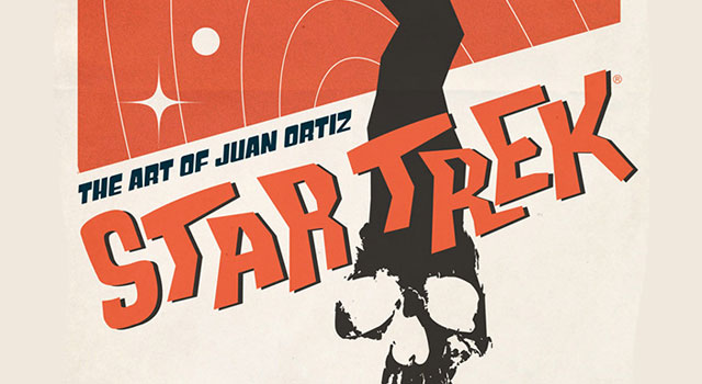 'Star Trek: The Art of Juan Ortiz' Collects All 80 Retro TOS Posters
