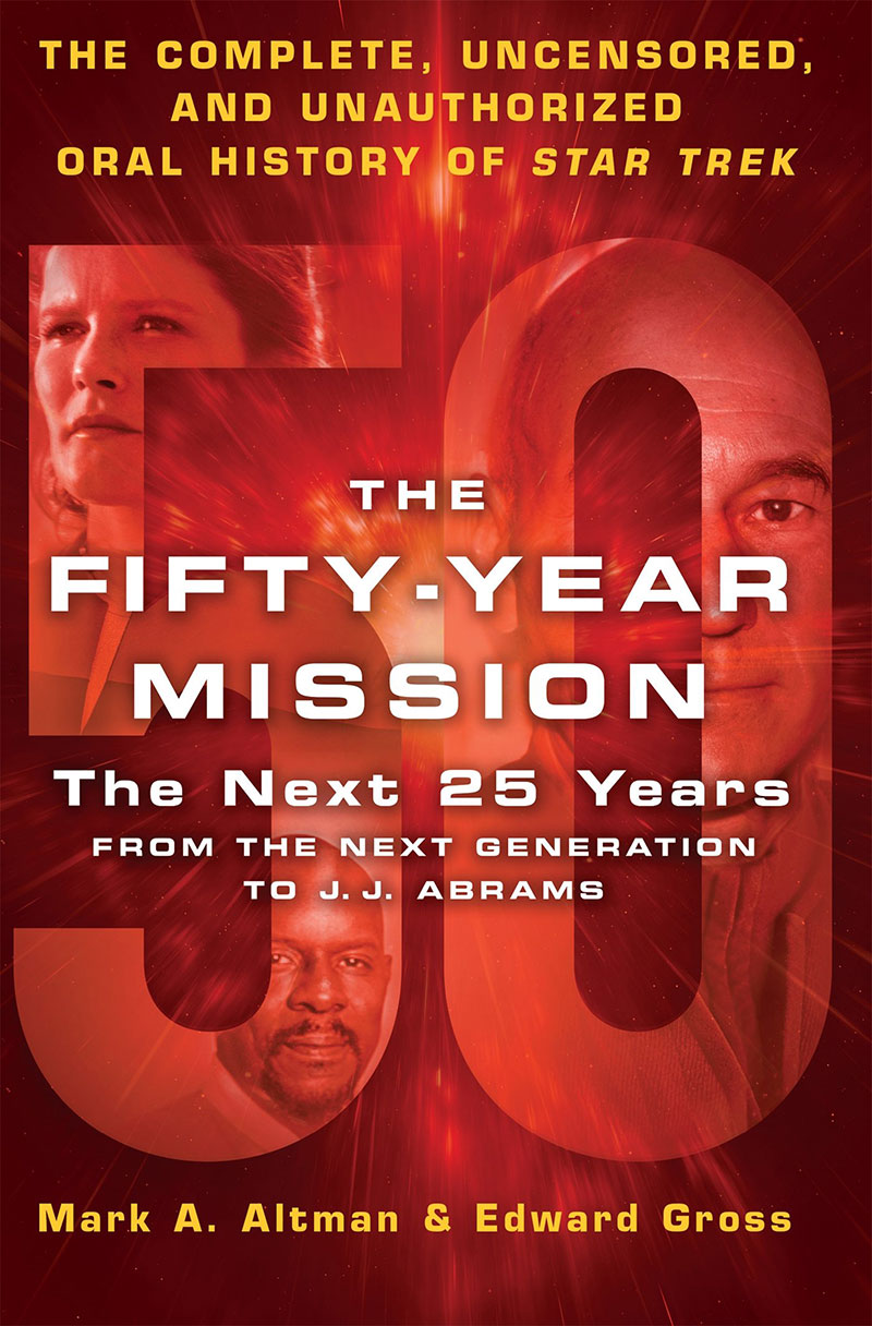 The Fifty-Year Mission: From The Next Generation to J.J. Abrams front cover