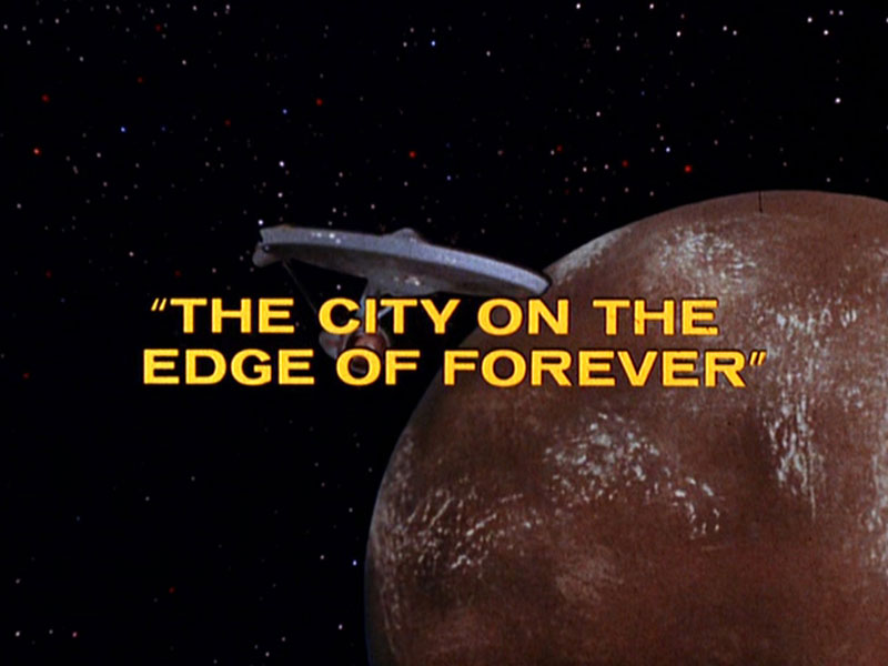 "The title card for ""The City on the Edge of Forever"""